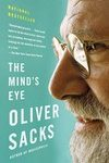 Book cover of The Mind's Eye by Oliver Sacks.